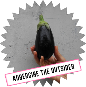 Aubergine the outsider