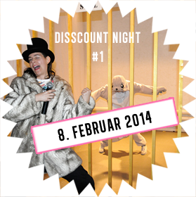 Flashback of Disscount Night 8. Februar 2014
