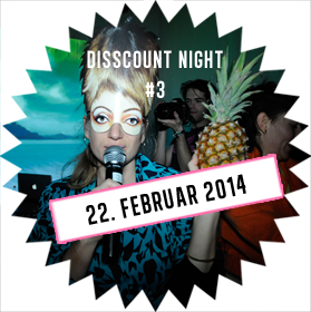 Flashback of Disscount Night 22. Februar 2014